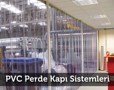 PVC Perde Kapı Sistemleri